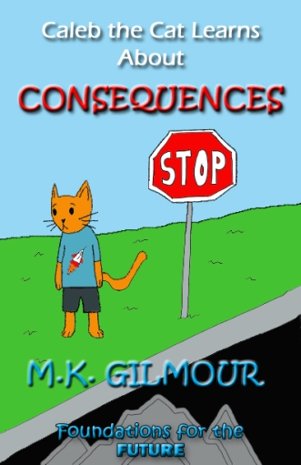 Caleb The Cat Learns About Consequences 1